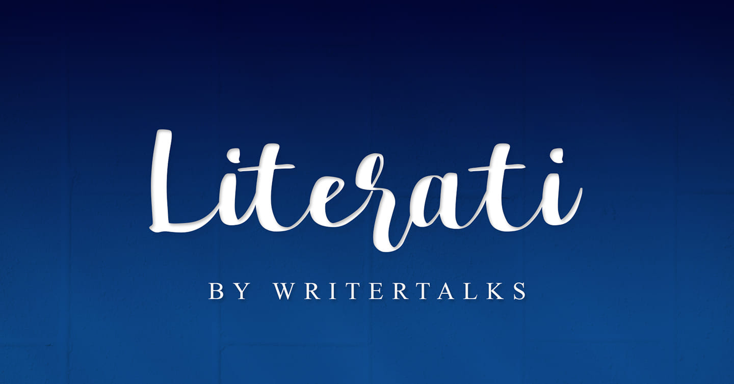 You are currently viewing Literati by WriterTalks