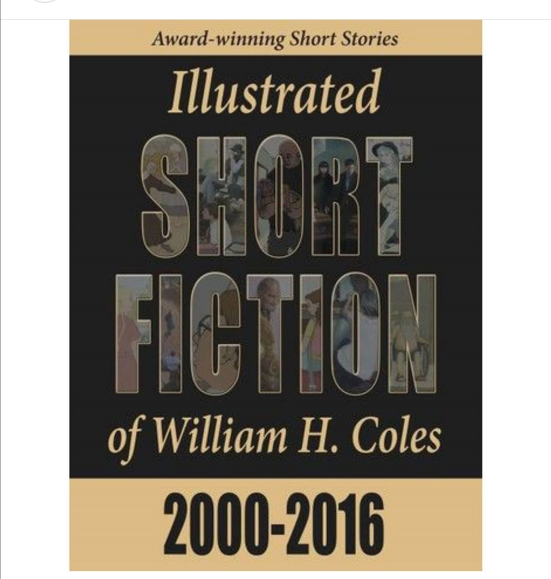You are currently viewing Book Review: Illustrated Short Fiction of William H. Coles: 2000-2016