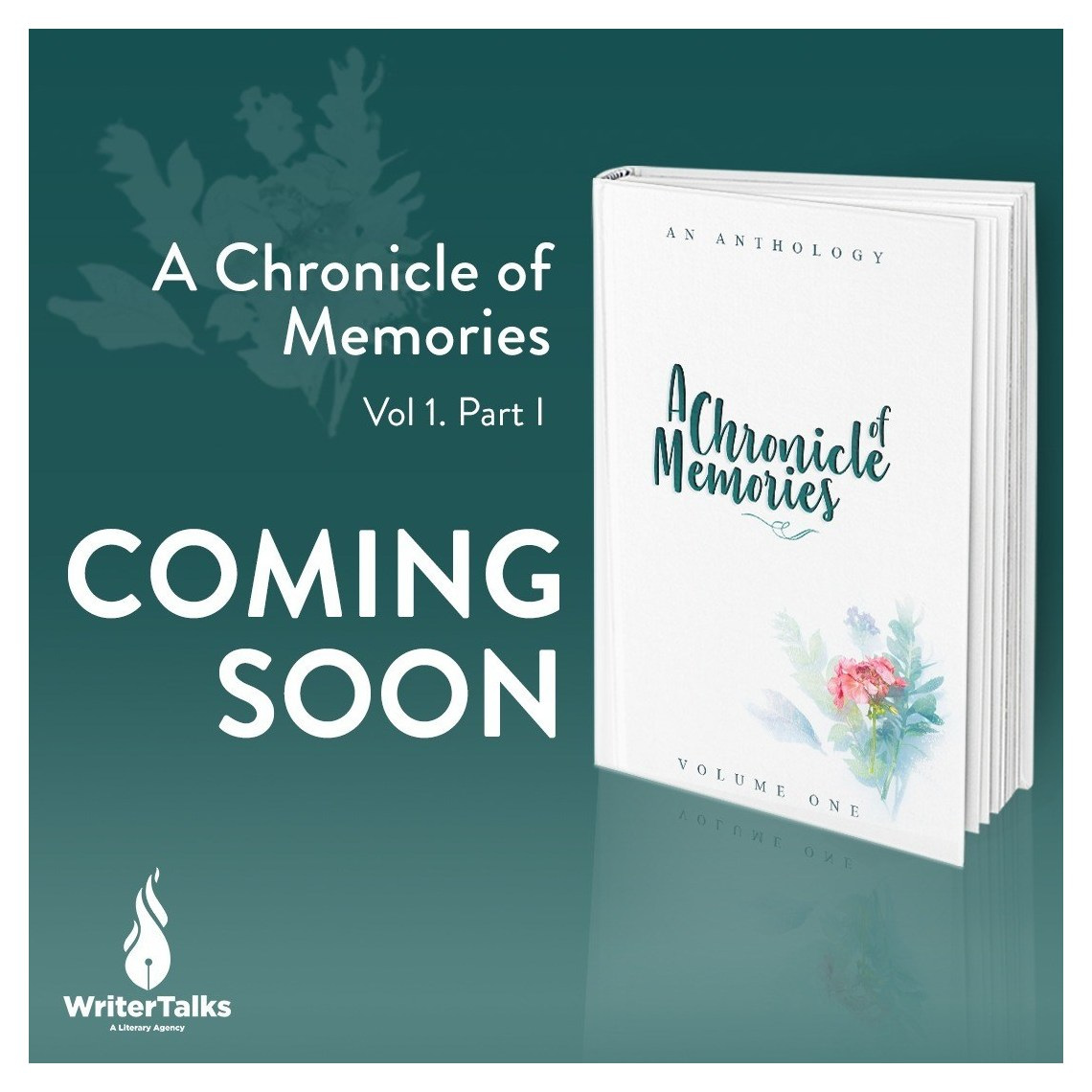 """""""A Chronicle of Memories"""" Vol 1. Part 1 by WriterTalks"""