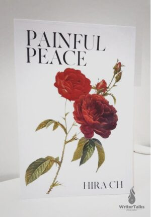 Painful Peace by Hira Ch.